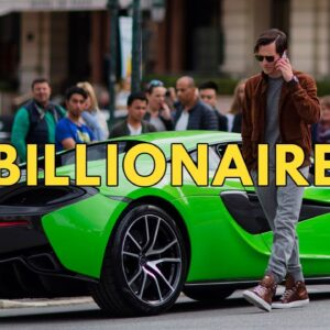 Billionaire Lifestyle | Life Of Billionaires & Billionaire Lifestyle Entrepreneur Motivation #12