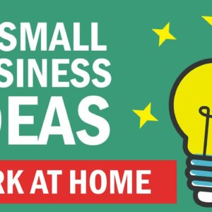 20 Small Business Ideas for Work at Home in 2021 - New Business Ideas 2021