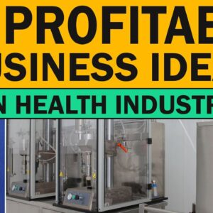 Top 20 Profitable Business Ideas in Health Industry | New Business Ideas 2021