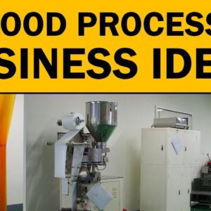20 Profitable Food Processing Business ideas to Start Your Own Business