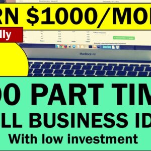 100 Part Time Small Business Ideas with Low Investment in 2021