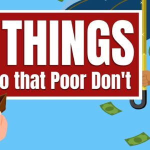 15 Things Rich Do that Poor Don't - Rich People Vs Poor People