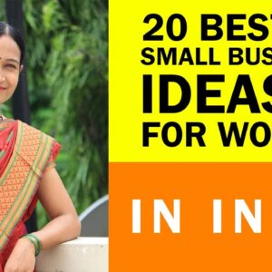 20 Best Small Business Ideas for Women in India