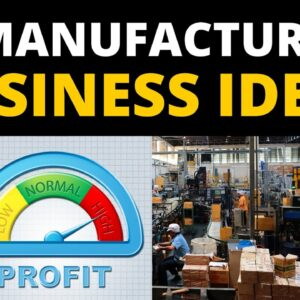 20 Manufacturing Business Ideas to Start a Business in 2021