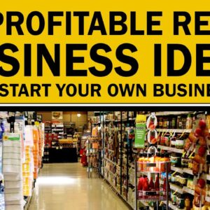 20 Profitable Retail Business Ideas to Start Your Own Business