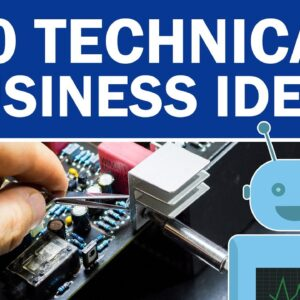 20 Technical Business Ideas to Start Your Own Business