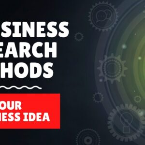 3 Business Research Methods for Your New Business Ideas in 2021