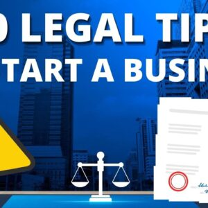 30 Business Legal Tips to Start a Business in 2021 !!!