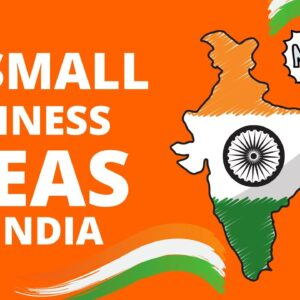 40 Small Business Ideas in India to Start Your Own Business in 2021