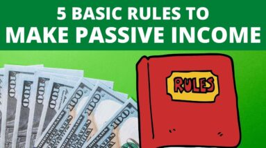 5 Basic Rules to Make Passive Income in 2021