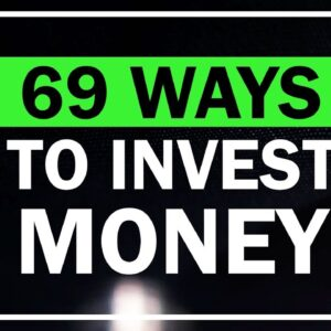 69 Best Ways to Invest Money for Beginners