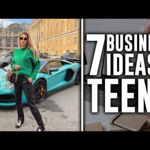 7 Easy Business Ideas for Any Teen Can Start NOW In 2021 | Step-by-step