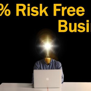 7 Small Business Ideas - 100% Risk Free Business
