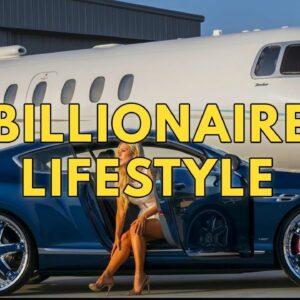 Billionaire Lifestyle | Life Of Billionaires & Rich Lifestyle | Motivation #1