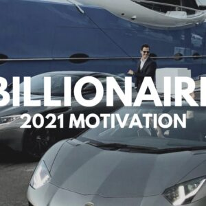 BILLIONAIRE Luxury Lifestyle 💲 [2021 MOTIVATION] #35