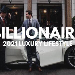 BILLIONAIRE Luxury Lifestyle 💲 [2021 MOTIVATION] #46
