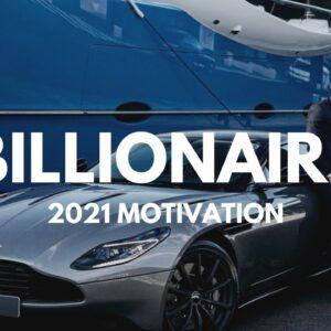 BILLIONAIRE Luxury Lifestyle 💲 [2021 MOTIVATION]