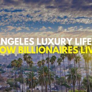BILLIONAIRE Luxury Lifestyle 💲Los Angeles