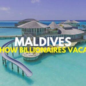 Billionaire's Luxury Vacation [Maldives Luxury Lifestyle]