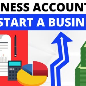 Business Accounting Basics to Start a Business in 2021