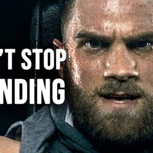 DON'T STOP GRINDING - Motivational Video
