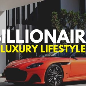 BILLIONAIRE Luxury Lifestyle 💲 [Billionaire Entrepreneur Motivation] #10