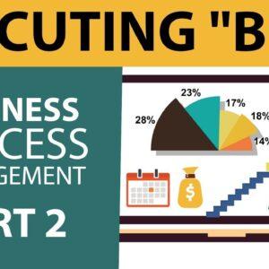 "Executing ""BPM"" Business Process Management - Part 2"