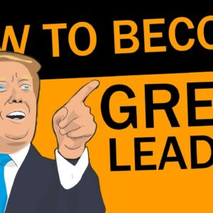 How to Become a Great Leader | Transformational Leadership