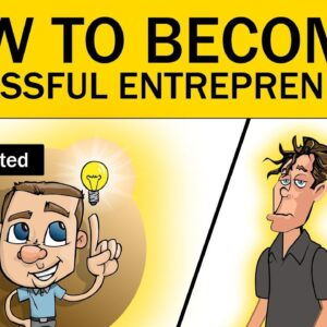 How to Become a Successful Entrepreneur!