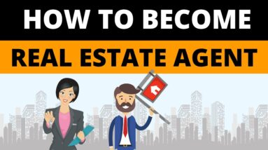 How to Become Real Estate Agent for Beginners