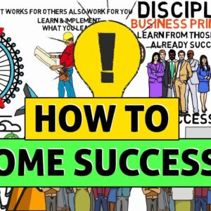 How to become successful in LIFE & Business