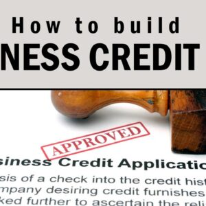How to Build Business Credit Fast in 2021