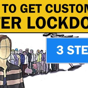 How to Get Customers After Lockdown