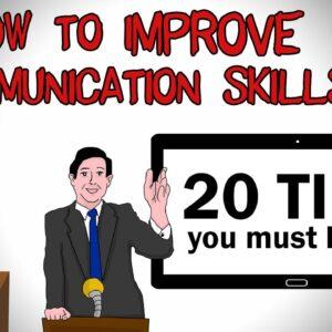 How to Improve Communication Skills upto NEXT Level