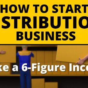 How to Start a Distribution Business for Beginners