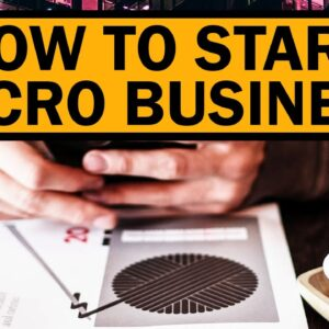 How to Start a Micro Business for Beginners