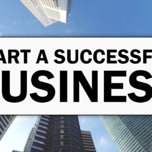 How to Start a Successful Business as a Beginner in 2021