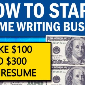 How to Start Resume Writing Service Business - Make $100/Resume
