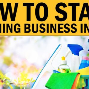 How to Start Your Own Cleaning Business in 2021