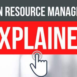 Human Resource Management Explained | Don't Ignore HRM