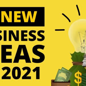 20 New Business Ideas 2021 | Small business ideas for starting your own business in 2021