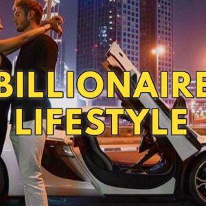 Billionaire Lifestyle | Life Of Billionaires & Rich Lifestyle | Motivation #13