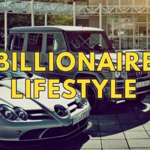 Billionaire Lifestyle | Life Of Billionaires & Rich Lifestyle | Motivation #16