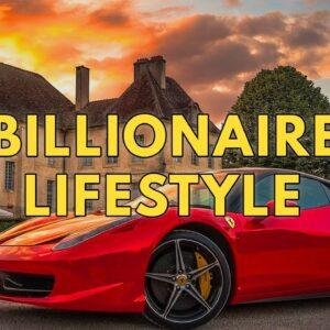 Billionaire Lifestyle | Life Of Billionaires & Rich Lifestyle | Motivation #18
