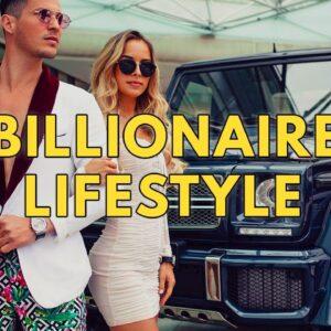 Billionaire Lifestyle | Life Of Billionaires & Rich Lifestyle | Motivation #25