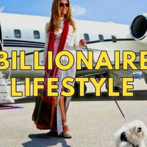 Billionaire Lifestyle | Life Of Billionaires & Rich Lifestyle | Motivation #28