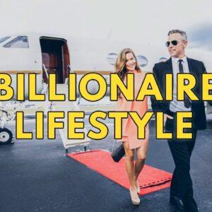 Billionaire Lifestyle | Life Of Billionaires & Rich Lifestyle | Motivation #30