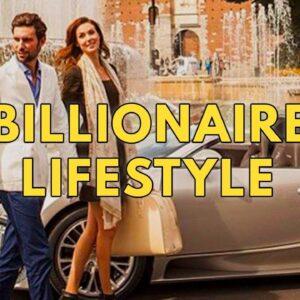 Billionaire Lifestyle | Life Of Billionaires & Rich Lifestyle | Motivation #33