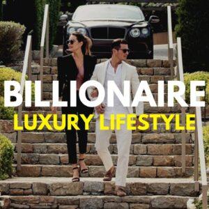BILLIONAIRE Luxury Lifestyle 💲 [Billionaire Entrepreneur Lifestyle] #2