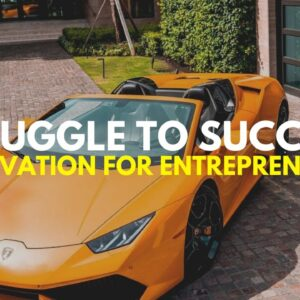 The Struggle to Becoming a BILLIONAIRE ENTREPRENEUR 💸 2020 Motivation.